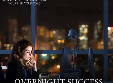 The Overnight Success Myth