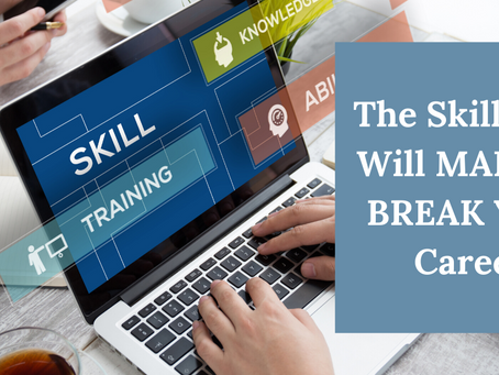 The skill that will make or break your career