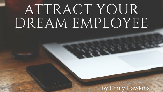 Attract your dream employee