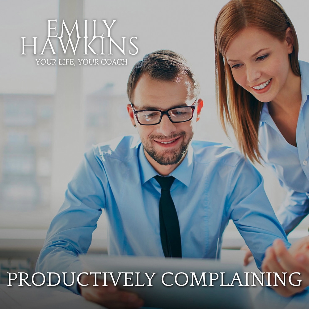 How to Productively Complain