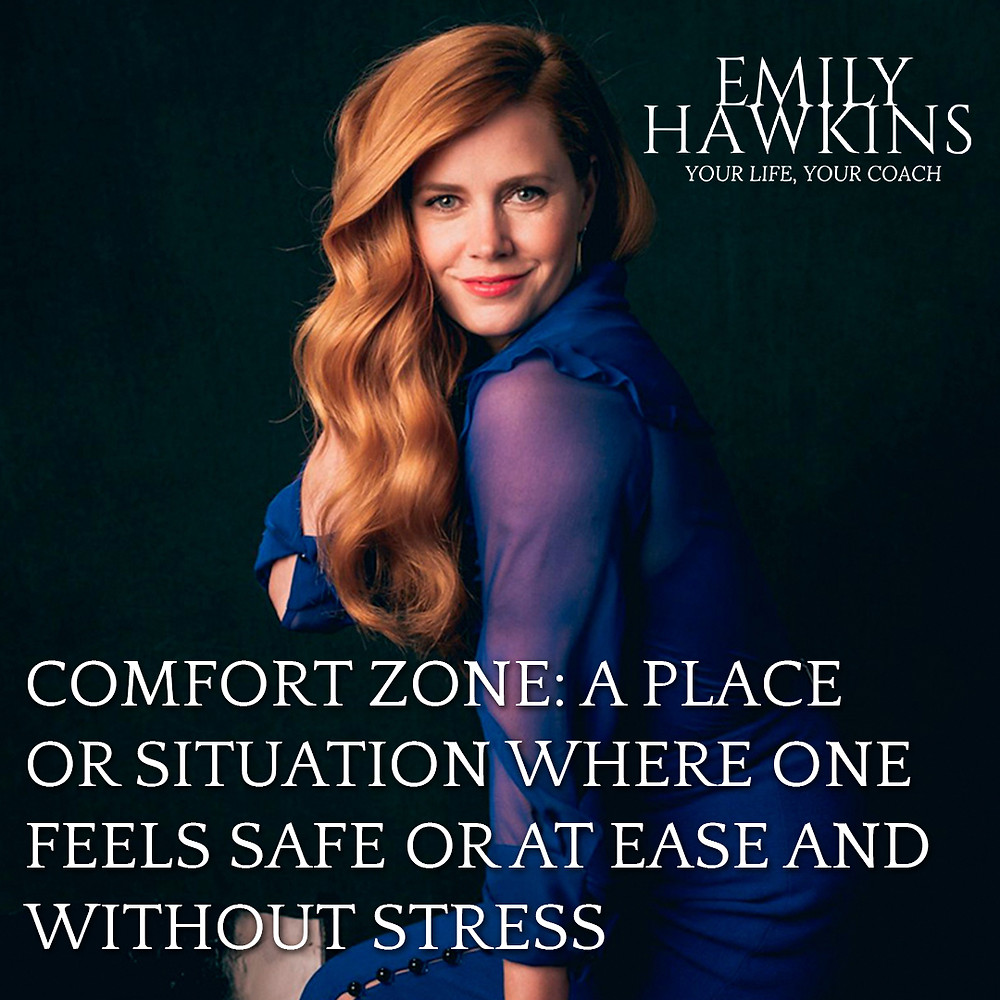 Life lived in a comfort zone