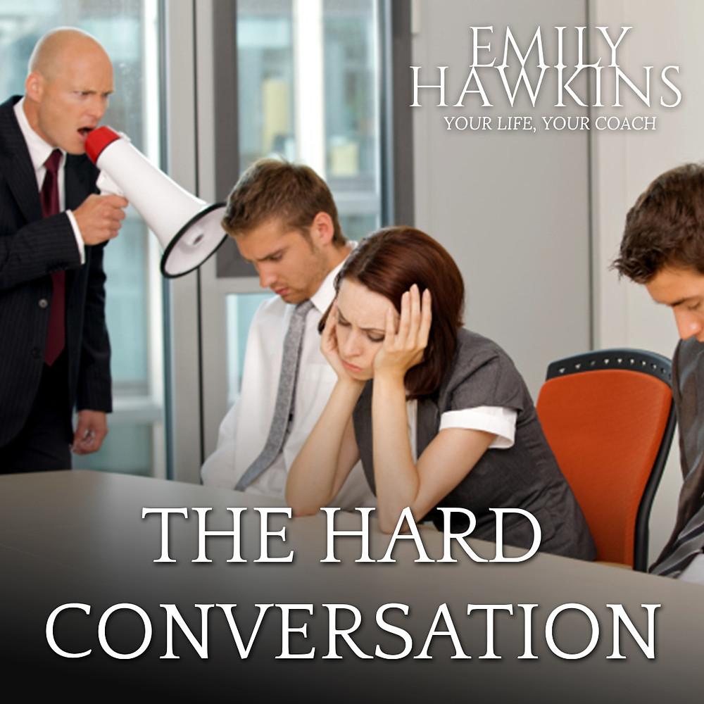 The hard conversation