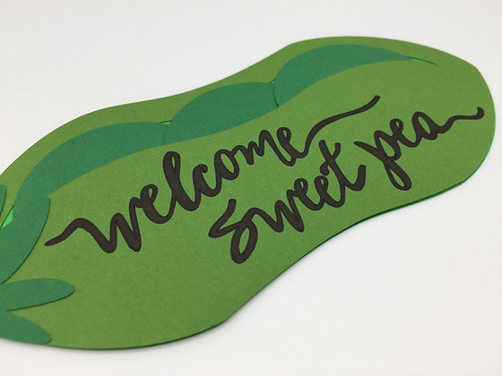 Welcome Sweet Pea, greeting card by Sweet Baby Paper Company