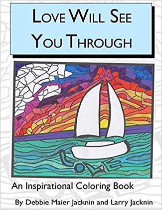 Inspirational Coloring Book - Love Will See You Through