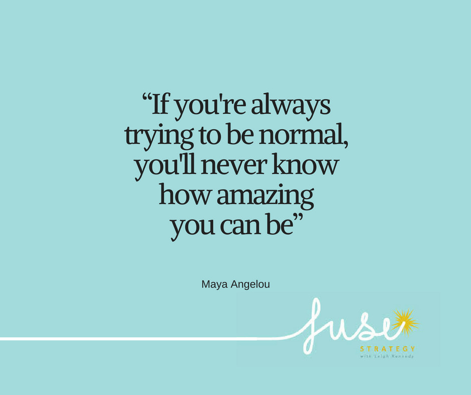 Normal? No thanks!