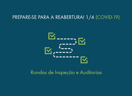 Adequação aos Protocolos de Saúde: Rondas de Inspeção e Auditorias
