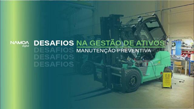 Namoa nos desafios da gestão de ativos: Manutenção Preventiva