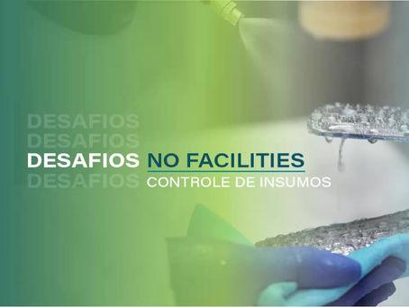 Desafios no Facilities: Controle de Insumos