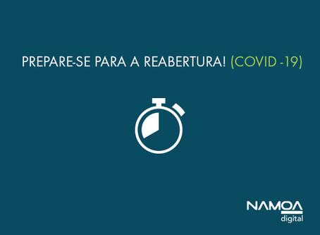 Série NAMOA: Prepare-se para a reabertura! (COVID-19)