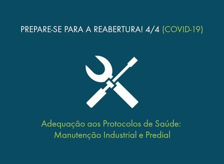 Adequação aos Protocolos de Saúde: Manutenção Industrial e Predial
