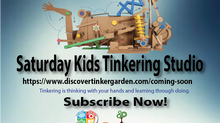 The Saturday Kids Tinkering Studio!