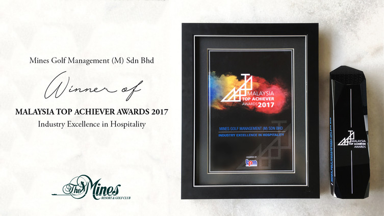 The Mines Resort & Golf Club Wins Big at Malaysia Top Achiever Awards 2017