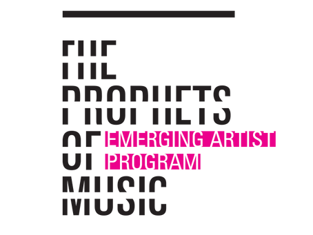 THE PROPHETS OF MUSIC EMERGING ARTIST PROGRAM