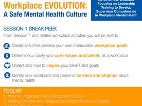 Workplace EVOLUTION: A Safe Mental Health Culture