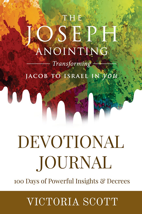 The Joseph Anointing Devotional