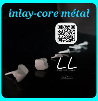 Inlay-cores / faux-moignons en métal chrome-cobalt