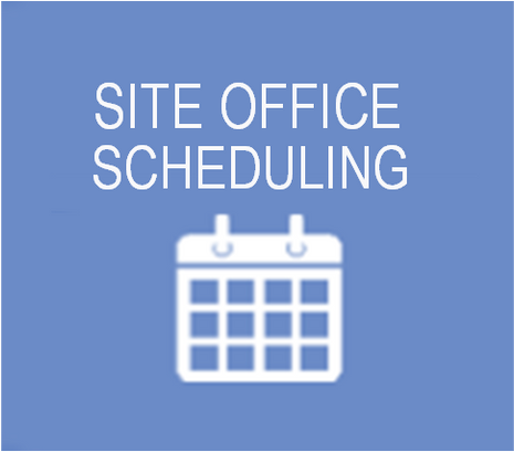 SITE OFFICE SCHEDULING