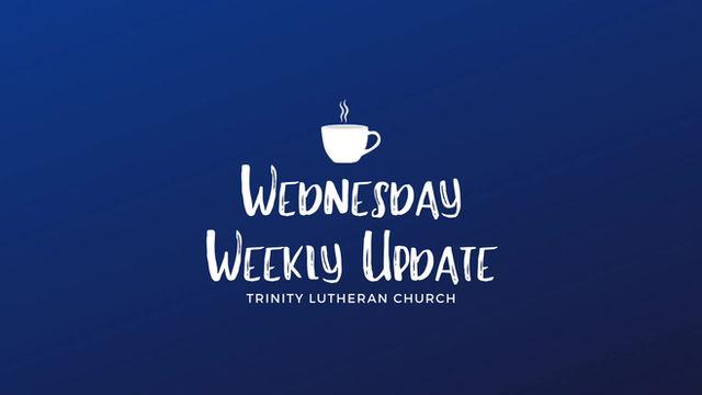 Wednesday Weekly Update - 5/20/2020