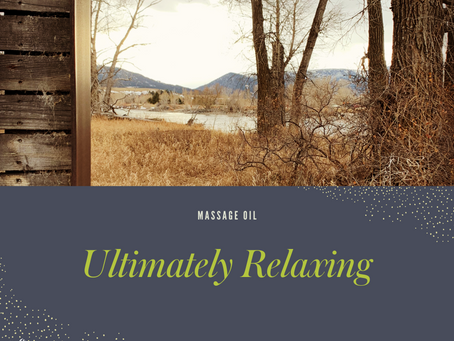 Ultimately Relaxing Massage Oil