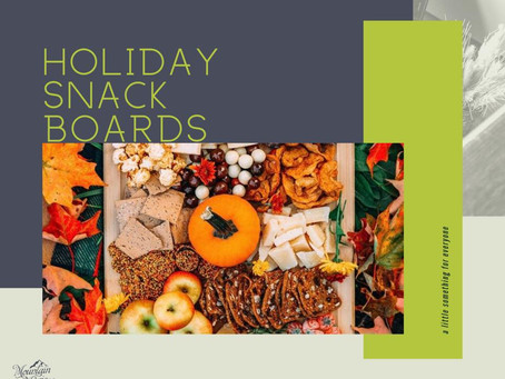 Holiday Snack Boards