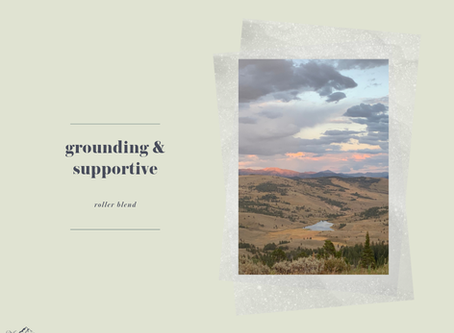 Grounding & Supportive