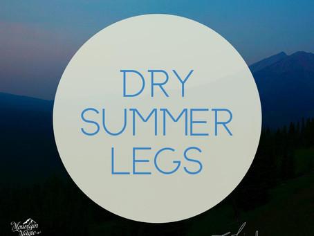 Dry Summer Legs