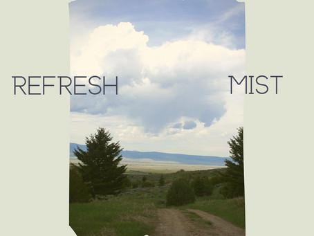 Refresh Mist