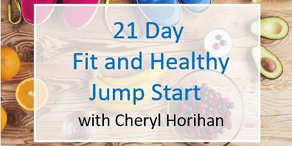 21 Day Fit and Healthy Jump Start 2019