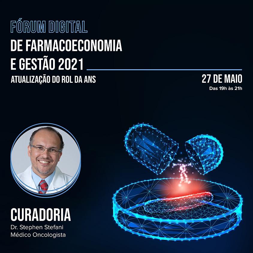 Fórum Digital de Farmacoeconomia e Gestão - Atualização do Rol da ANS