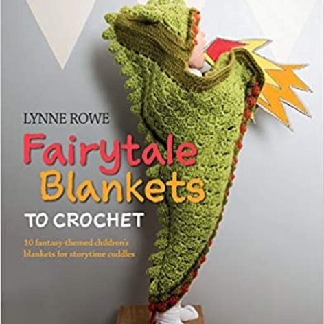 Book - Fairytale Blankets to Crochet by Lynne Rowe