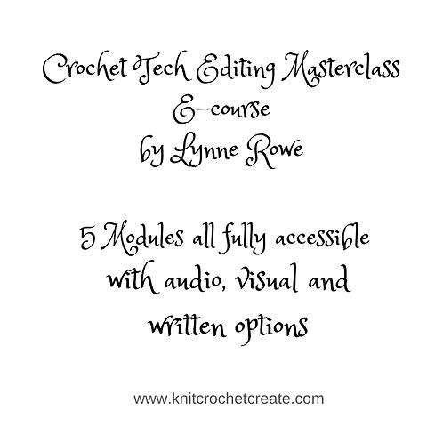 Crochet Tech Editing Masterclass - Online Course