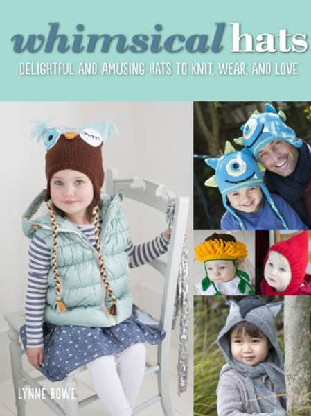 Book - Whimsical Hats by Lynne Rowe