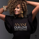 Anane' – Our Love (Louie Vega remix).jpg