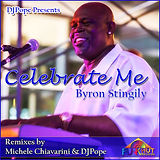 DJ Pope pres. Byron Stingily  Celebrate