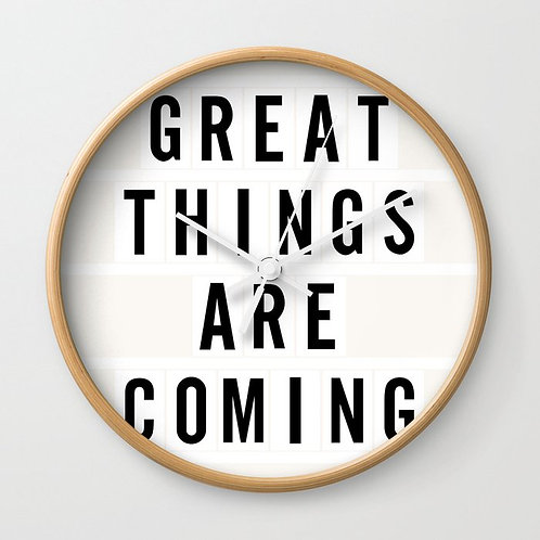 Great Things Are Coming