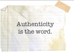 Making the Case for Authenticity in Business