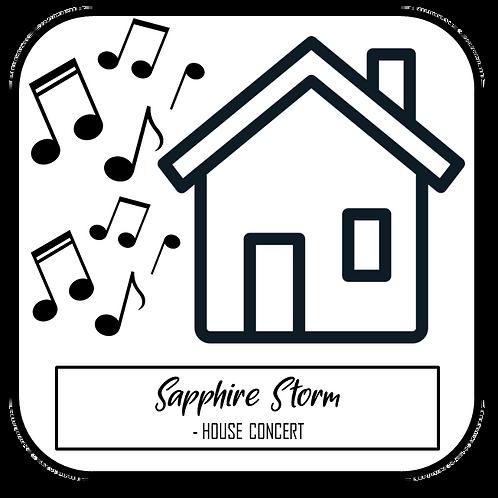 Sapphire Storm House Concert