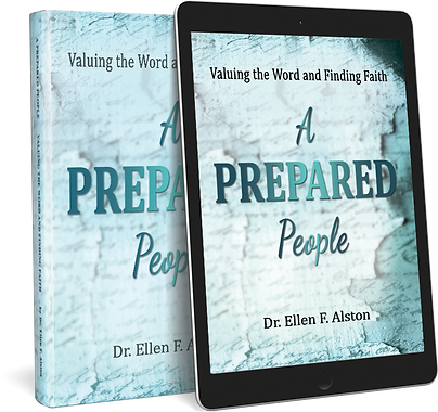 Dr. Ellen F Alston, A Prepared People, Ellen Alston, christian author