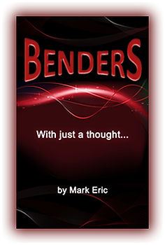 Benders by Mark Eric - Now Available on iTunes, Amazon, and Google Play
