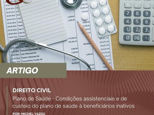 Plano de Saúde - Condições assistenciais e de custeio do plano de saúde à beneficiários inativos