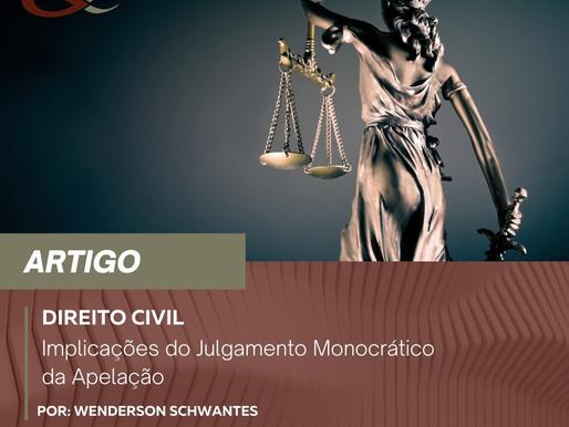 Implicações do Julgamento Monocrático da Apelação