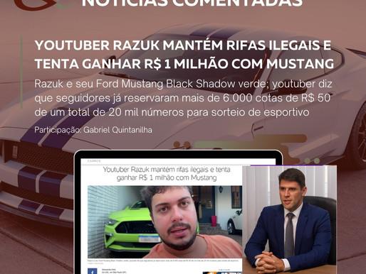 Youtuber Razuk mantém rifas ilegais e tenta ganhar R$ 1 milhão com Mustang .