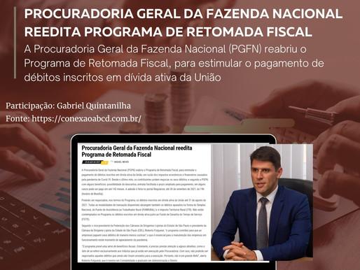 Procuradoria Geral da Fazenda Nacional reedita Programa de Retomada Fiscal