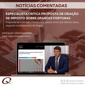 Especialista critica proposta de criação de Imposto sobre Grandes Fortunas