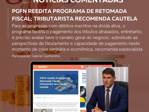 PGFN reedita Programa de Retomada Fiscal; tributarista recomenda cautela