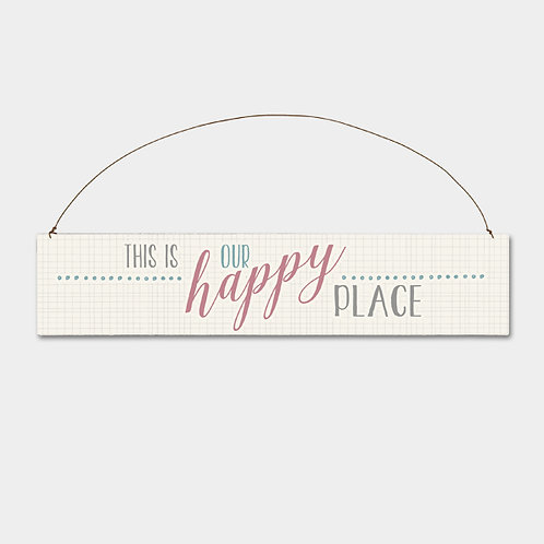 East Of India 'This is our Happy Place' Sign