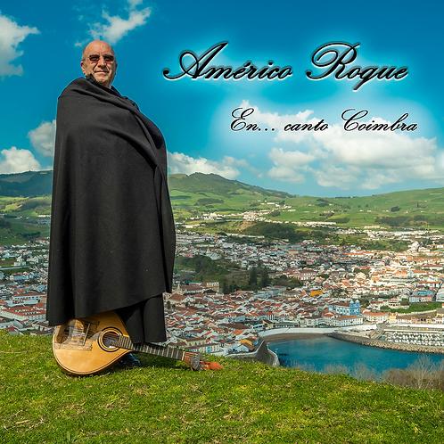 En... canto Coimbra   Américo Roque