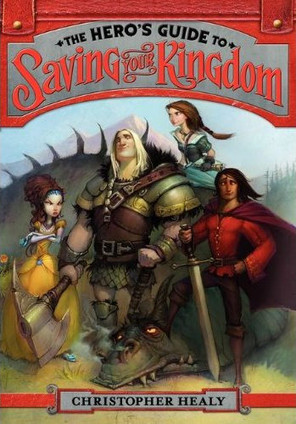The-Heros-Guide-to-Saving-Your-Kingdom-C