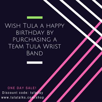 Wish Tula A Happy Birthday!