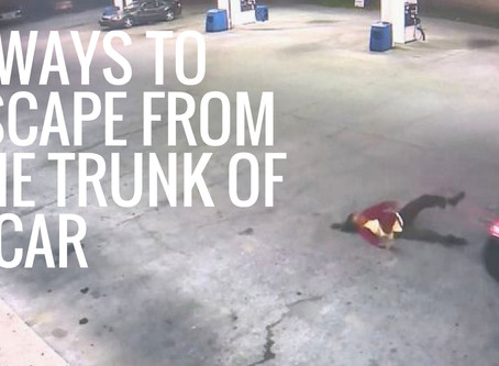 4 ways to escape from the trunk of a car